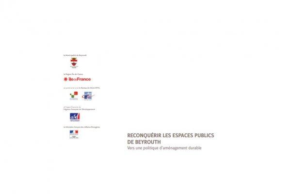 Reconquérir les espaces publics de Beyrouth, vers une politique d'aménagement durable